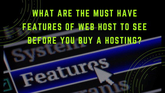 Web Host To See Before Buy A Hosting