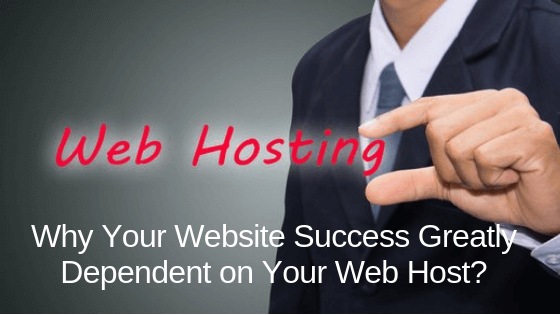 Website Success Greatly Dependent on Your WebHost