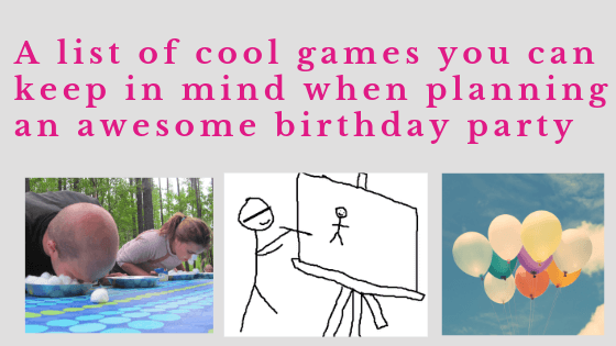 cool birthday party games