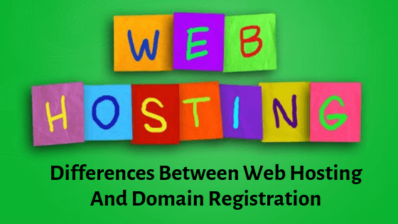differences between web hosting and domain registration