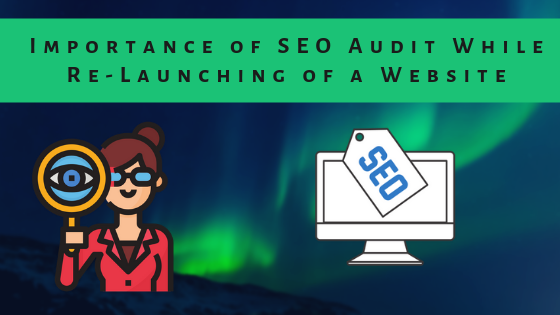 SEO audit and re-launching website