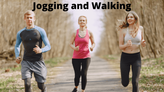 Jogging and Walking